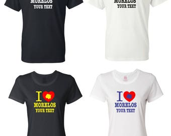 I Love Morelos Mexico T-shirt with FREE custom text(optional)