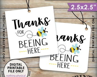 """Thanks for BEEing Here Cards or Tags, Bee Birthday Party, Bee Baby Shower, Bumble Bee Party, 2.5"""" tags on 8.5x11"""" Printable Instant Download"""