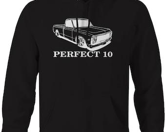 Perfect 10 Chevy C10 Fleetside Lowered 1967-72 Pickup Truck Hooded Sweatshirt- U187