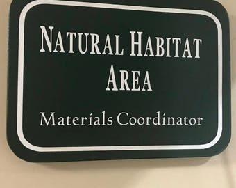 Natural Habitat Area Sign Custom Career Title Office Wall Sign