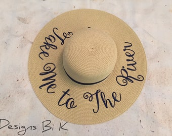 Take Me to The River straw hat, Personalized sun hat, Personalized floppy beach hat, Embroidered hat, Custom vacation hat, Personalized gift