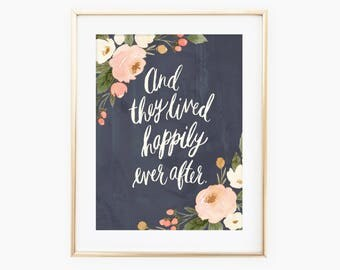 And they lived happily ever after watercolor floral art print
