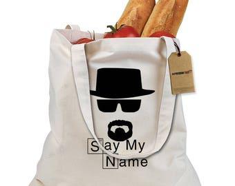 Say My Name - Heisenberg Shopping Tote Bag