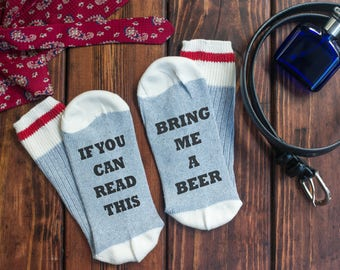 Birthday gift for him - If you can read this sock - beer sock - Fathers - bring me a beer sock - Beer - Birthday for Him - Rub my feet