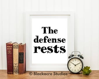 The Defense Rests - Law School Graduation Gifts - Law School Gifts - Lawyer Gifts - Attorney Gift - Trial - Poster - New Attorney Gifts