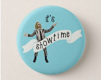 Beetlejuice  -  Badge -  Magnet - It's Showtime - 80s - Film - Movies - Michael Keaton - Tim Burton