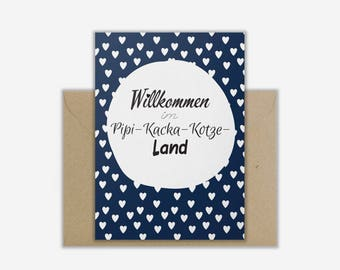 Greeting Card 'PIPI-KACKA-KOTZE-Land'
