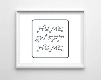 Home sweet home Print, Printable Art, Housewarming Gift, Printable wall art, Home Decor, Typography Print, Blue and White Decor