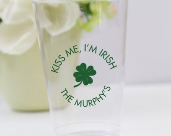 Kiss Me, I'm Irish Wedding Clear Hard Plastic Cups, Custom Wedding Cup, Personalized Wedding Cups