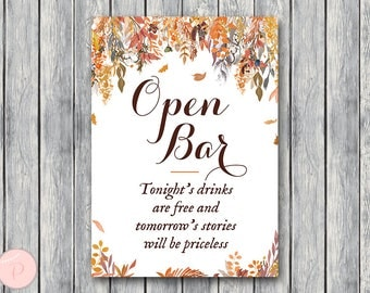 Fall Autumn Open bar sign, Wedding Open bar, Drinks are free, tomorrow's stories will be priceless, Wedding decoration sign WD84 TH47