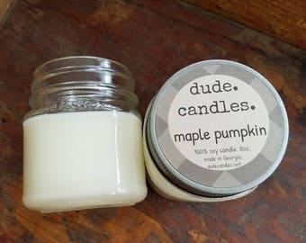maple pumpkin candle. 8oz soy candle. dude candle. mason jar candle.