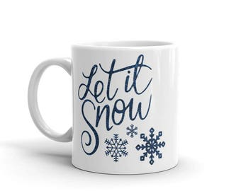 Snowflake Mug | Christmas Mug | Let It Snow Mug | Winter Coffee Mug