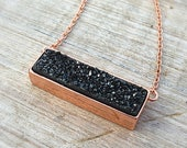 Rose gold necklace, bar necklace, black druzy necklace, black necklace, bridesmaid gift, minimalist, raw stone necklace ,great gatsby