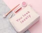 Gift For Beauty Lover - Makeup Bag Girl - Travel Wash Bag - Glitter Makeup Bag -  You Look Lovely Makeup Bag - Alphabet Bags