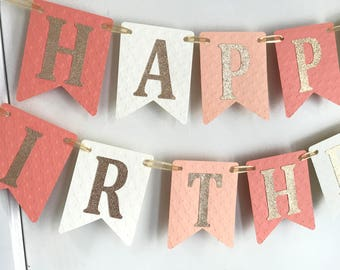 Happy Birthday Banner, Peach Coral Gold Birthday Banner, Girl Birthday, 1st Birthday Banner, Girl Banner