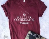 Chaos Coordinator// Military Life // Military Spouse // UNISEX // Bella Canvas Heather Cardinal // Graphic Tee // V NECK