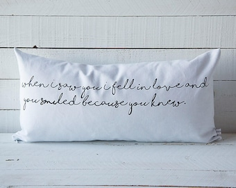 When I Saw You I Fell In Love and You Smiled Because You Knew, Shakespeare 12x24 screen printed throw pillow cover home decor