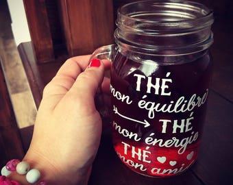 """Décalque """"Thé mon équilibre, thé mon énergie, thé mon ami"""" pour coller sur une tasse, gourde, thermos, pot masson, etc"""