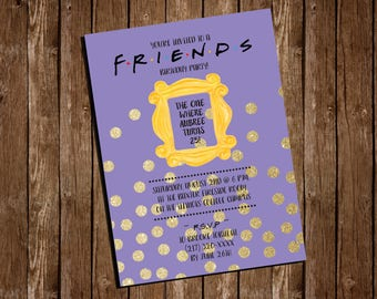 "Printable FRIENDS themed Birthday Party Invitation/ 5""x7"""