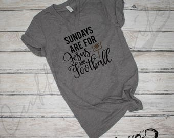 Sundays Are For Jesus & Football Boyfriend Fit Tee / Game Day Shirt / Football Tee / Team Spirit / Favorite Football Tee / Football Shirt