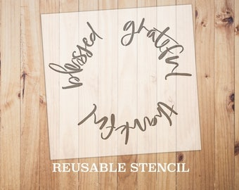 grateful thankful blessed STENCIL | Laser Cut || Reusable || Multiple Size || Fast Shipping