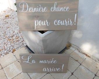 """Panneau mariage """" trop tard..."""" pour t'enfuir à personnaliser ou non ."""