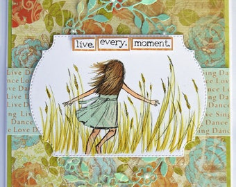 Live Every Moment Handmade Greeting Card
