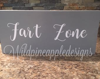 Fart Zone wooden sign