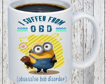 Minion- I suffer from OBD Coffee Mug