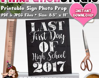 Last First Day of High School Sign Printable Photo Prop Poster Print JPEG and PDF Files Instant Download Back to School Memory Keepsake