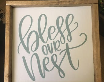 Bless Our Nest - Wooden Sign