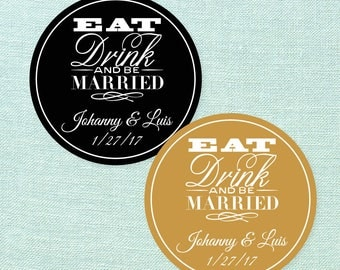 20 pcs - Eat, Drink & Be Married Personalized 2 inch Round Stickers - JM4402143