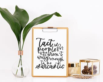 Tact vs sarcastic // 8 x 10 print // karen walker // hand lettered // home decor // calligraphy // quote // will and grace