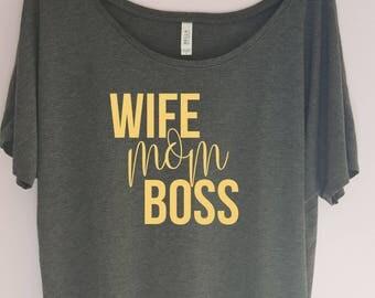 Wife Mom Boss Shirt, Wife Mom Boss, Boss Lady Shirt, Gift for wifey mom boss tshirt, Gift for Wife, Wife Mom Tee, Mom Boss Tee