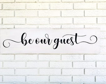 Be Our Guest, Welcome Guest Sign, Guest Wood Sign, Be Our Guest Sign, Guest Sign, Guest Room Sign, Guest Bedroom Decor, Rustic Guest Room