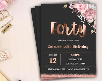 40th birthday party invitation, milestone birthday invitation, rose gold birthday party, floral birthday invitation, forty birthday invite