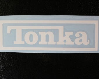 Tonka Silhouette Decal Any Size Any Colors
