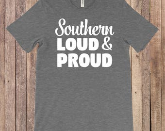 Southern Loud and Proud shirt