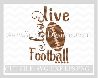Live love football SVG File For Cricut and Cameo DXF for Silhouette Studio Cutting File football svg files,sports svg, football sister svg