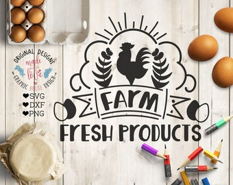 Farm SVG, Farm Cut File in SVG, dxf, PNG, Farm Printable, Rooster svg, Farm Fresh Products, Farm Eggs svg, Farmer Cut File Farmer Printable