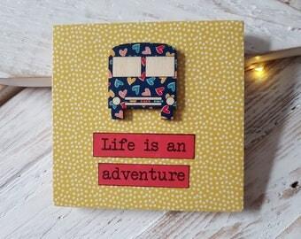 Life is an adventure.  Handmade Wooden Sign