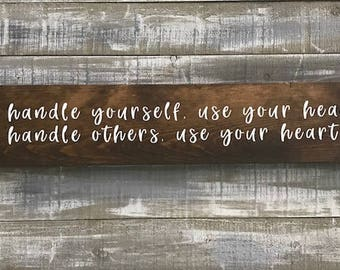 handle yourself sign, wood signs, signs, signs for the home, signs with sayings, home decor, wall hangings, wall decor, rustic decor, kind