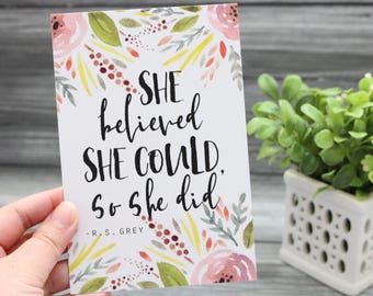 She Believed She Could - Mini 4x6 Art Print