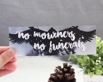 No Mourners No Funerals Bookmark - Six Misfits Duology