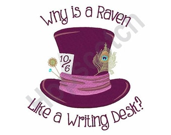 Why Is A Raven... - Machine Embroidery Design - 5 X 7 Hoop, Mad Hatter, Alice In Wonderland, Fantasy, Storybook