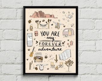 You're My Forever Adventure Art Print - Southwest - Arizona Nevada New Mexico California