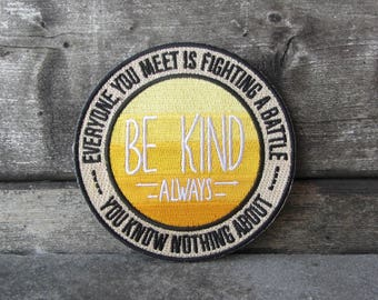 Be Kind. Always. Patch