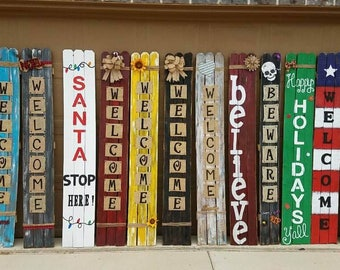 Hand made Hand painted Welcome Signs