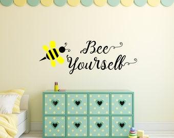bee yourself decal, bee you wall art, toy room decal, baby shower gift, bumble bee decal, bumble bee wall art, bee nursery decal, kids room
