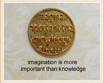 2 pcs imagination is more important than knowledge coin stamping finding, embellishment #4619